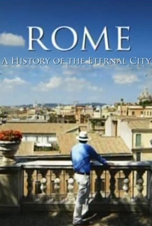 Rome: A History Of The Eternal City: Season 1