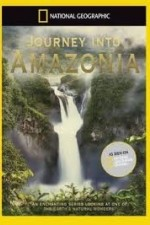 National.geographic: Journey Into Amazonia - Waterworlds