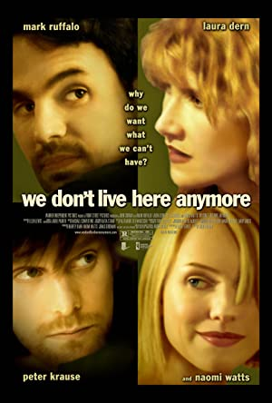 We Don't Live Here Anymore 2004