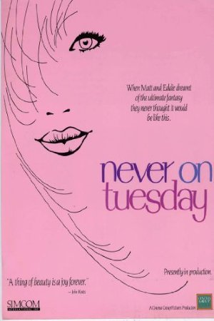 Never On Tuesday