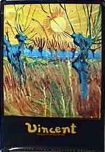 Vincent: The Life And Death Of Vincent Van Gogh