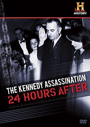 The Kennedy Assassination: 24 Hours After