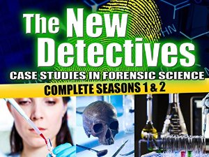 The New Detectives: Case Studies In Forensic Science: Season 2
