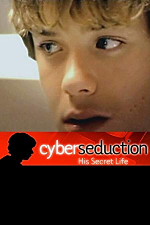 Cyber Seduction: His Secret Life