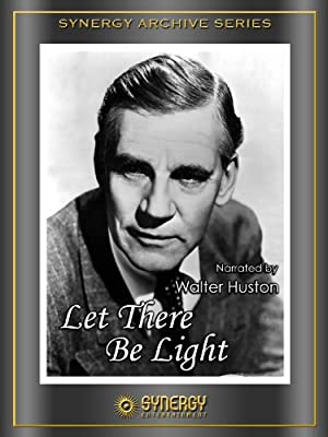 Let There Be Light 1946