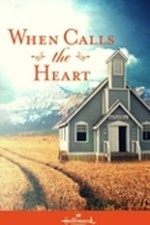 When Calls The Heart: Season 1