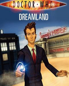 Dreamland Doctor Who