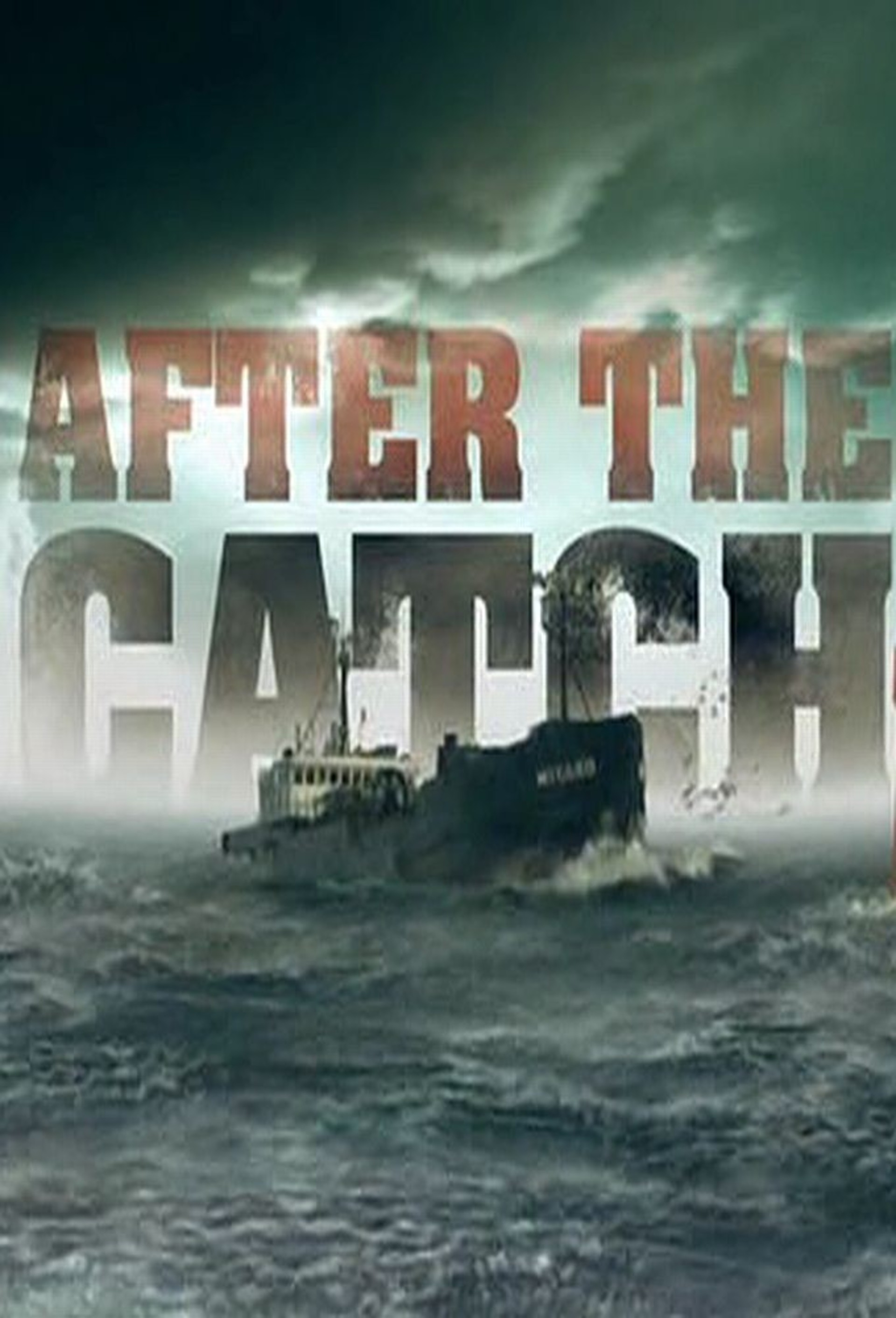 After The Catch: Season 1