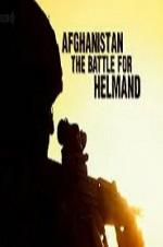 Afghanistan The Battle For Helmand
