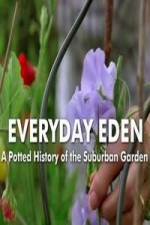 Everyday Eden: A Potted History Of The Suburban Garden