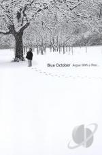 Blue October: Argue With A Tree