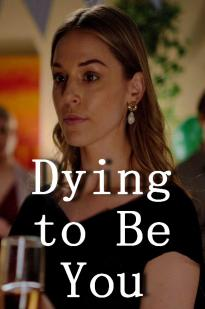 Dying To Be You