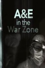 A&e In The War Zone