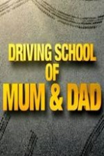 Driving School Of Mum And Dad: Season 1