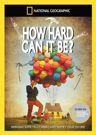 How Hard Can It Be?: Season 1