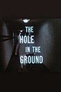 The Hole In The Ground 1962
