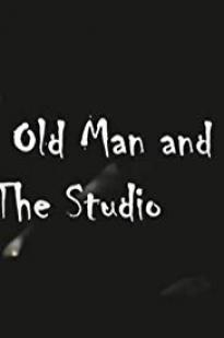 The Old Man And The Studio