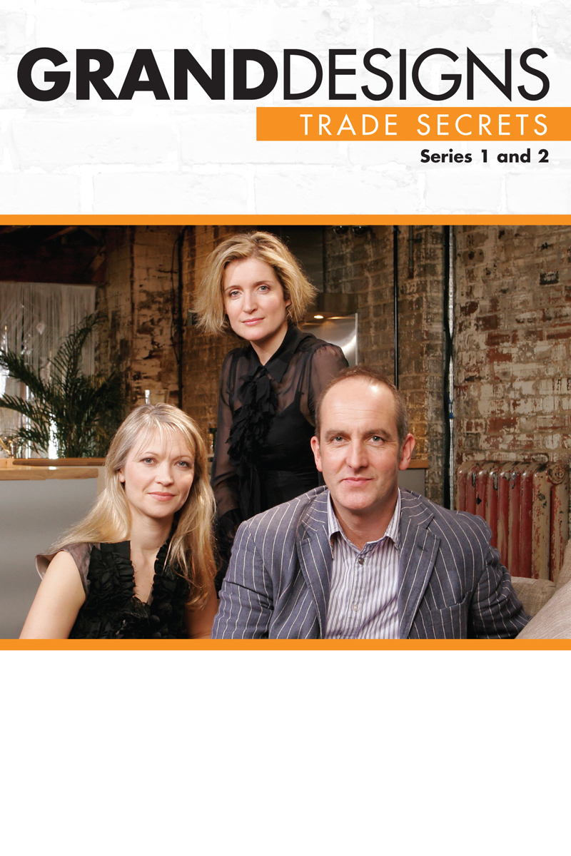 Grand Designs: Trade Secrets: Season 1